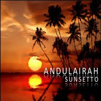 Sunsetto — Andulairah