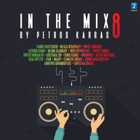 In The Mix Vol. 8 By Petros Karras — Petros Karras