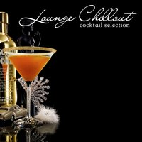 Lounge Chillout Cocktail Selection — сборник