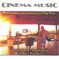 Cinema Music — Toby Tune