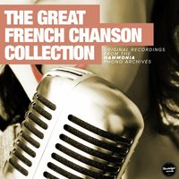 The Great French Chanson Collection - The Early Years — сборник