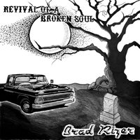 Revival of a Broken Soul — Brad Rizer