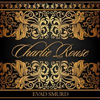 Evad Smurd — Charlie Rouse