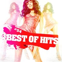 Best Of Hits Vol. 54 — Best Of Hits