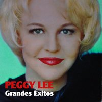Grandes Éxitos — Peggy Lee