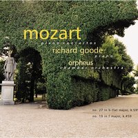 Mozart Piano Concertos: No. 27 in b-flat Major, K. 595; No. 19 in F Major, K. 459 — Richard Goode