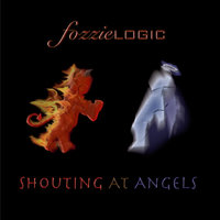 Shouting At Angels — Fozzielogic
