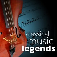 Classical Music Legends (Greatest Masterpieces for Easy Listening) — сборник