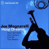 Hoop Dreams — Peter Bernstein, Gary Versace, Tony Reedus, Joe Magnarelli, Paul Bill