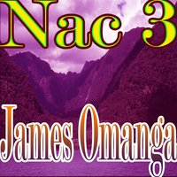 Nac 3 — James Omanga