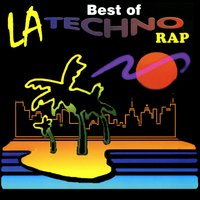 The Best of LA Techno Rap — сборник