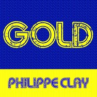 Gold: Philippe Clay — Philippe Clay