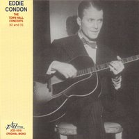 Eddie Condon - The Town Hall Concerts Thirty and Thirty-One — сборник
