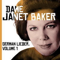 The Great EMI Recordings - German Lieder: Schubert, Mendelssohn, Schumann, Brahms — Dame Janet Baker