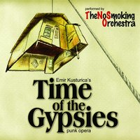 Time of the Gypsies — No Smoking Orchestra