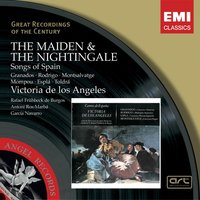 The Maiden and The Nightingale - Songs of Spain — Энрике Гранадос, Victoria De Los Angeles