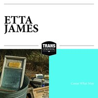 Come What May — Etta James