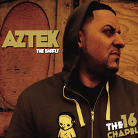 The 16 Chapel — Aztek the Barfly