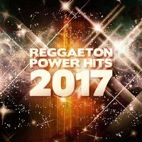 Reggaeton Power Hits 2017 — сборник
