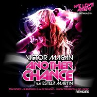 Another Chance Feat. Estela Martin — Victor Magan