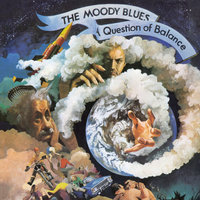 A Question Of Balance — The Moody Blues