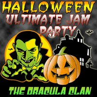 Halloween Ultimate Jam Party — The Dracula Clan