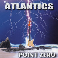 Point Zero — The Atlantics
