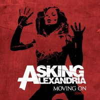 Moving On — Asking Alexandria