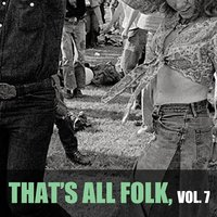 That's All Folk, Vol. 7 — сборник