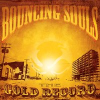 The Gold Record — Bouncing Souls