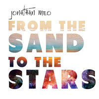 From the Sand to the Stars — Jonathan Meo