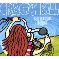 Grace's Bell — Ben Rudnick and Friends