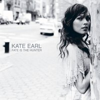Fate Is The Hunter — Kate Earl