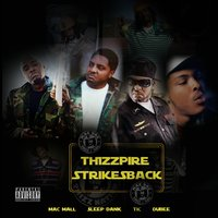 Thizzpire Strikes Back — Mac Mall, Dubee, Sleep Dank, Tic