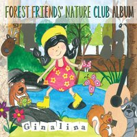 Forest Friends' Nature Club Album — Ginalina