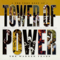 The Very Best Of Tower Of Power: The Warner Years — Tower Of Power