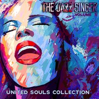 The Jazz Singer: United Souls Collection, Vol. 5 — сборник