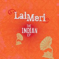 The Indian EP — Lal Meri