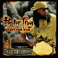 Ready For War — Pastor Troy