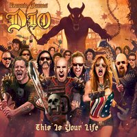 Ronnie James Dio  - This Is Your Life — сборник