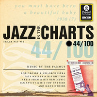 Jazz In The Charts Vol. 44  -  You Must Have Been A Beautiful Baby — Sampler