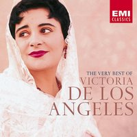 Very Best of Victoria de los Angeles — Victoria De Los Angeles
