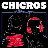 Within You — Chicros