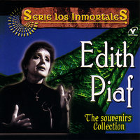 Serie Los Inmortales - The Souvenirs Collection — Edith Piaf
