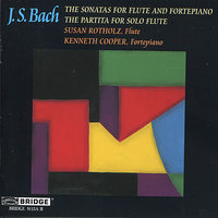 Bach: Sonatas for Flute and Fortepiano — Kenneth Cooper, Susan Rotholz, Иоганн Себастьян Бах