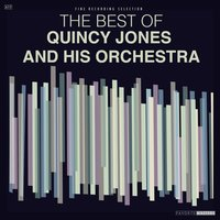 The Best of Quincy Jones and His Orchestra — Фредерик Лоу, Quincy Jones And His Orchestra
