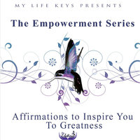 My Life Keys Presents: Empowerment Affirmations - EP — My LIfe Keys