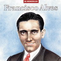 In Memoriam — Francisco Alves
