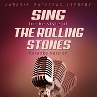 Sing in the Style of The Rolling Stones — Karaoke Backtrax Library