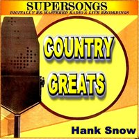 Country Greats — Hank Snow